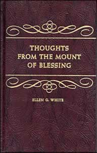 Thoughts From the Mount of Blessings